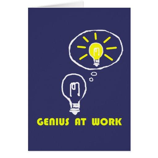 GENIUS AT WORK GREETING CARD