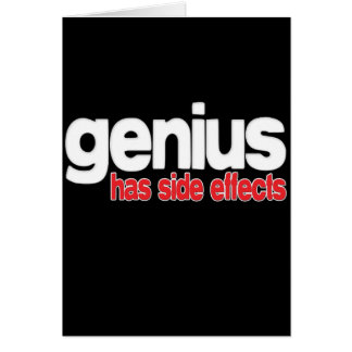 Genius Has Side Effects Card