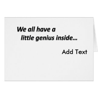 Genius Inside Create Your Own Greeting Card