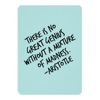Genius Mixture of Madness Aristotle Inspirational Card