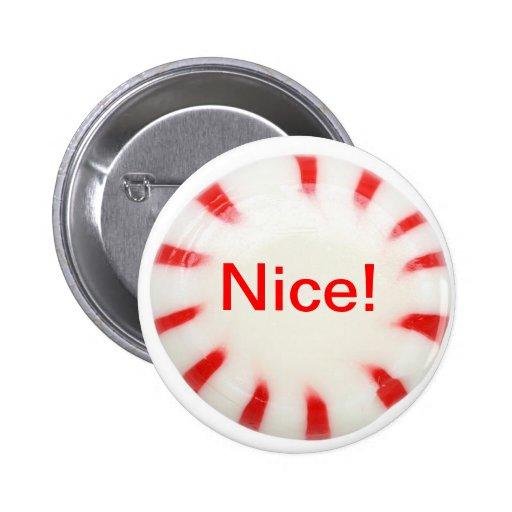 Gentil ! Bouton de vacances - vilain ou intéressan Badges Avec Agrafe