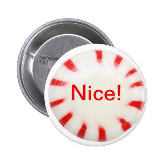 Gentil ! Bouton de vacances - vilain ou intéressan Macaron Rond 5 Cm