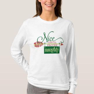 Gentil jusqu'au T-shirt vilain prouvé de Noël