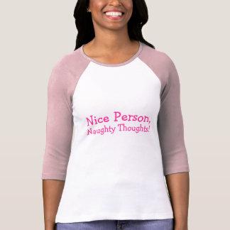 Gentille personne, pensées vilaines ! Dites T-shirts