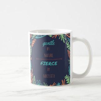 Gentle by Nature, Fierce by Necessity Dark BG Mug