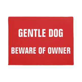 Gentle Dog Beware Of Owner Funny Warning Entrance Doormat