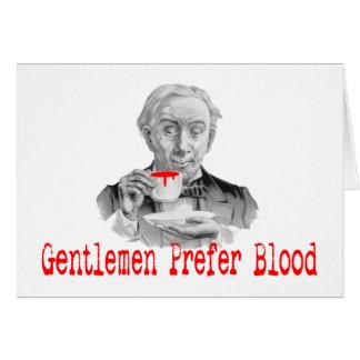 Gentlemen Prefer Blood Greeting Card