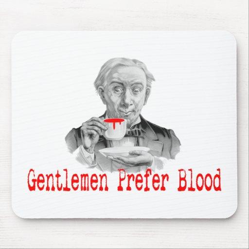 Gentlemen Prefer Blood Mouse Pad