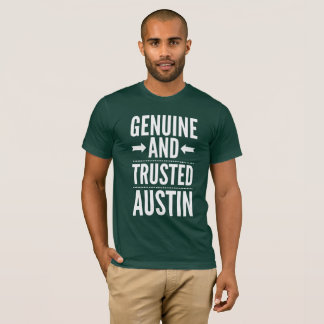 Genuine and Trusted Austin T-Shirt