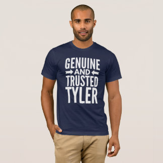 Genuine and Trusted Tyler T-Shirt