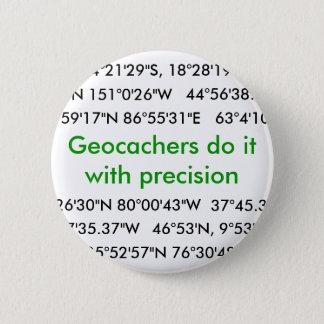 Geocachers Do It... 2 Inch Round Button