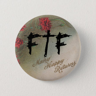 Geocachers FTF Vintage Many Happy Returns Pin