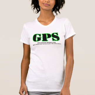 Geocaching GPS Funny Geocacher Shirt