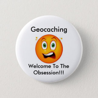 Geocaching Welcome to the Obsession Swag Pin