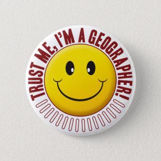 Geographer Trust Smiley 2 Inch Round Button