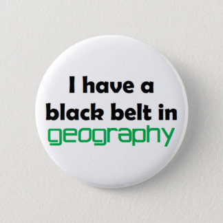 Geography black belt 2 inch round button