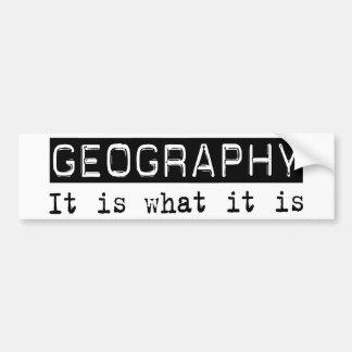 Geography It Is Bumper Sticker