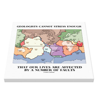 Geologists Cannot Stress Enough Affected By Faults Canvas Print