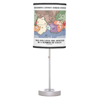 Geologists Can't Stress Enough Affected By Faults Table Lamp