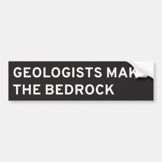 Geologists Make the Bedrock Bumper Sticker