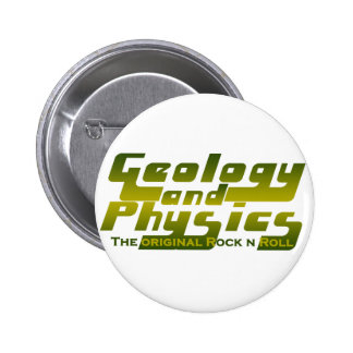 Geology and Physics 2 Inch Round Button