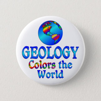 Geology Colors the World 2 Inch Round Button