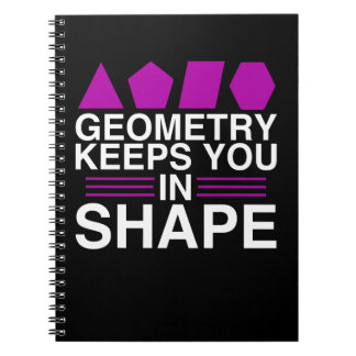 Geometry Keeps You In Shape Math Pun Notebook