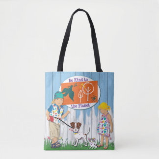 George and Bethie & Kids: Be Kind to the Planet Tote Bag