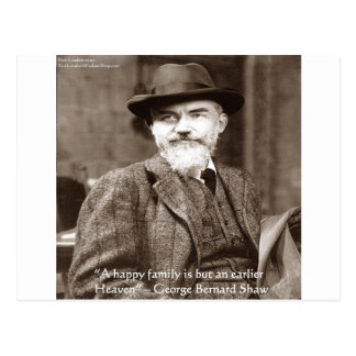 "George B Shaw ""Family/Heaven"" Wisdom Quote Gifts Postcard"