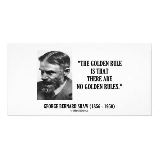 George B. Shaw Golden Rule No Golden Rules Personalized Photo Card