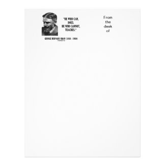 George B. Shaw He Who Can Does Does Not Teaches Personalized Letterhead