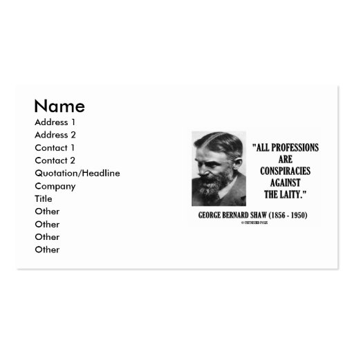 George Bernard Shaw All Professions Conspiracies Business Card Templates