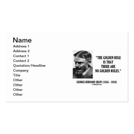 George Bernard Shaw Golden Rule No Golden Rules Business Card Templates