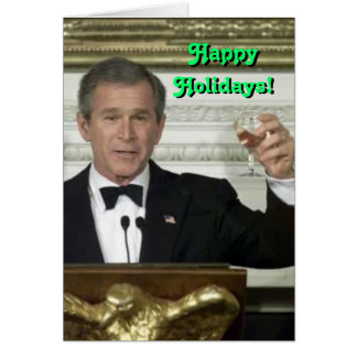 George Bush Happy Holidays Card Greeting Cards