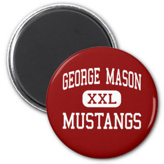 George Mason - Mustangs - Middle - Falls Church 2 Inch Round Magnet