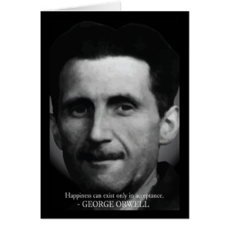 George Orwell 'Happiness' Quote Card