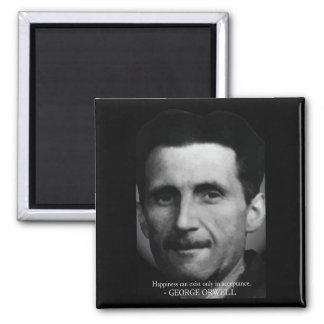 George Orwell 'Happiness' Quote Magnet