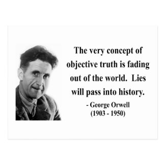 George Orwell Quote 7b Postcard