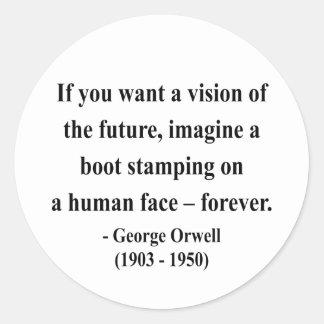George Orwell Quote 9a Round Sticker