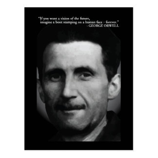 George Orwell 'Vision of the future...' Quote Postcard