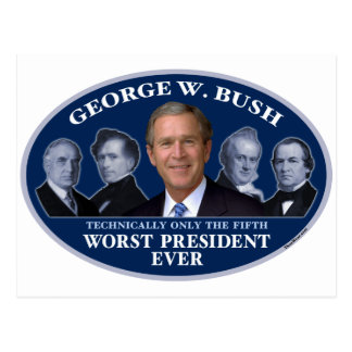 George W. Bush 5th Worst President Postcard
