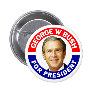 George W Bush For President 2 Inch Round Button