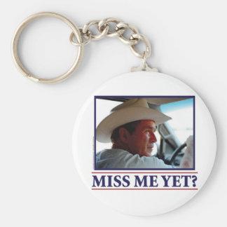 George W Bush Miss Me Yet? Basic Round Button Keychain