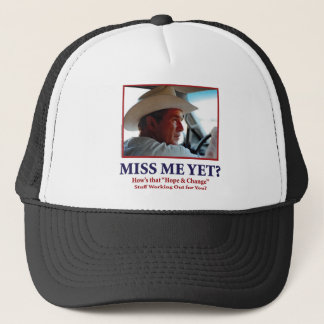 George W Bush - Miss Me Yet Trucker Hat
