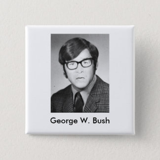 George W. Bush Yearbook photo 2 Inch Square Button