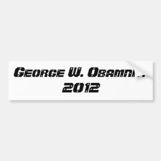 George W. Obamney for President Bumper Sticker