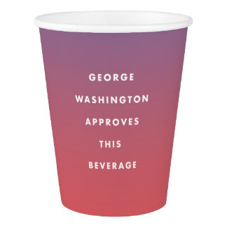 George Washington Approved Beverage Cup