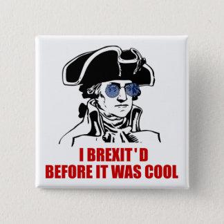 George Washington Brexit 1776 EU Flag Sunglasses 2 Inch Square Button