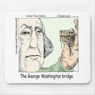 George Washington Bridge & Dentures Funny Gift Mouse Pad