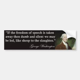 George Washington Freedom of Speech Quote Bumper Sticker